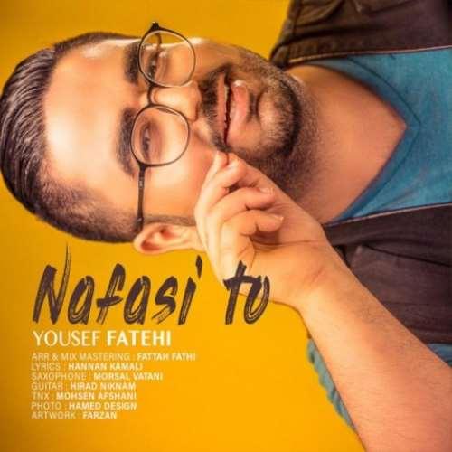 Yousef-Fatehi-Nafasi-To