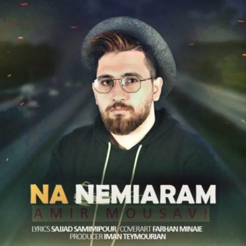 Amir-Mousavi-Na-Nemiaram