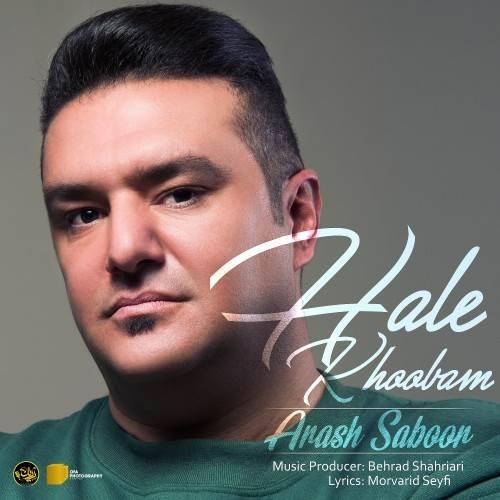 Arash-Saboor-Hale-Khoobam