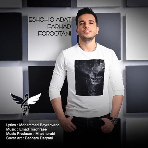 Farhad-Forootani-EshghO-Adat