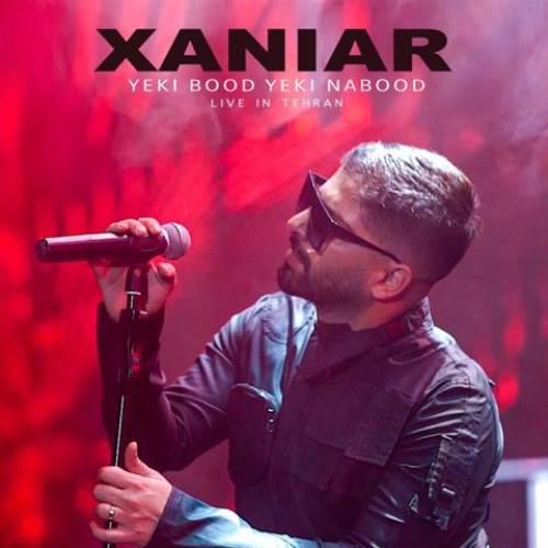 Xaniar-Yeki-Bood-Yeki-Nabood-Live