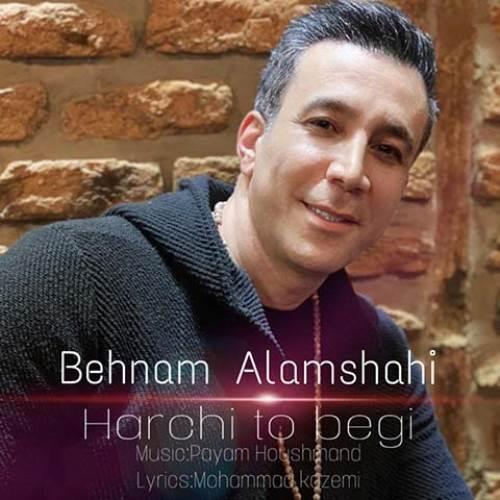 Behnam-Alamshahi-Harchi-To-Begi