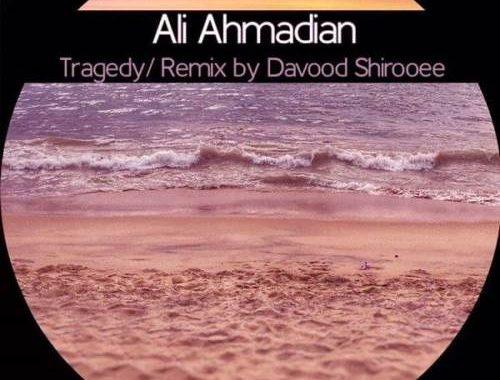 Ali-Ahmadian-Tragedy-Remix