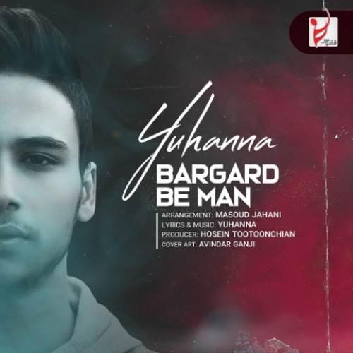 Yuhanna-Bargard-Be-Man