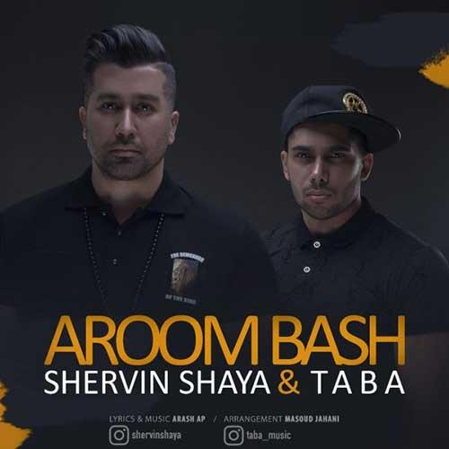 Shervin-Shaya-Taba-Aroom-Bash