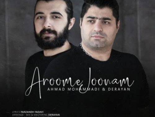 Ahmad-Mohammadi-Derayan-Aroome-Joonam